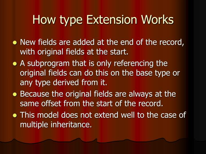 How type Extension Works