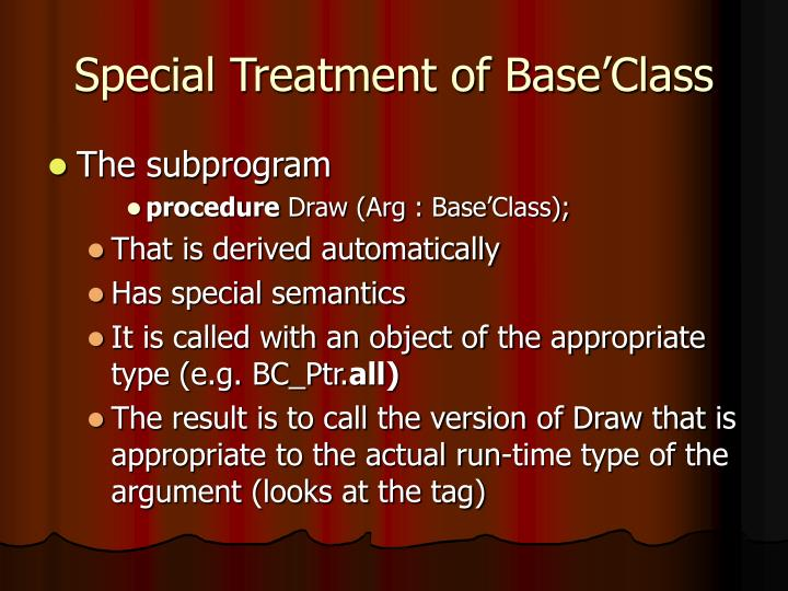 Special Treatment of Base'Class