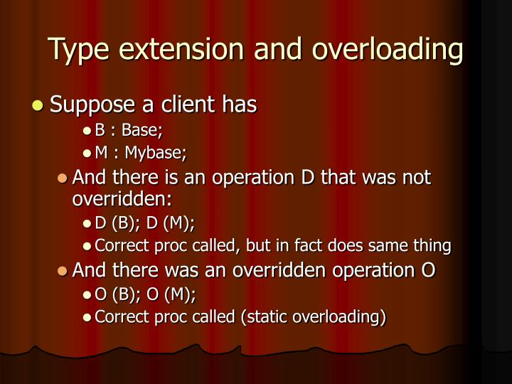 Type extension and overloading