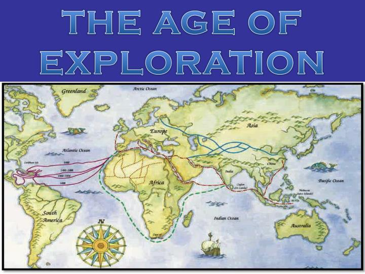 essays on age of exploration The renaissance brought an array of changes to the european continent new innovations in the fields of science, math, arts, and literature were sparked during this time period.