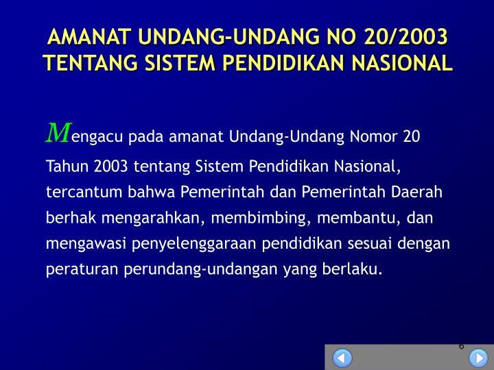 AMANAT UNDANG-UNDANG NO 20/2003