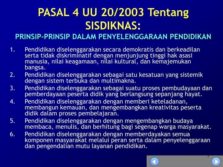 PASAL 4 UU 20/2003 Tentang SISDIKNAS