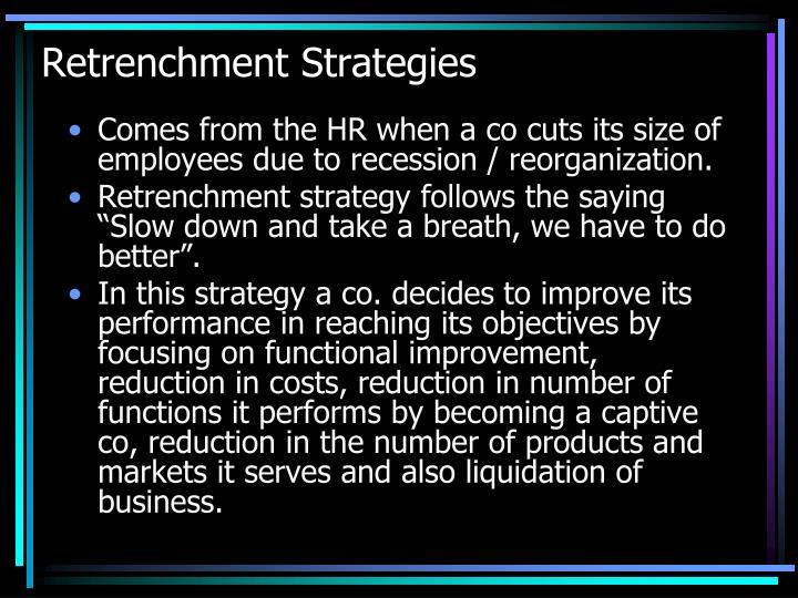 Retrenchment Strategies