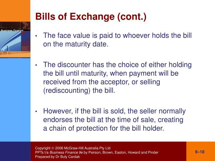 Bills of Exchange (cont.)