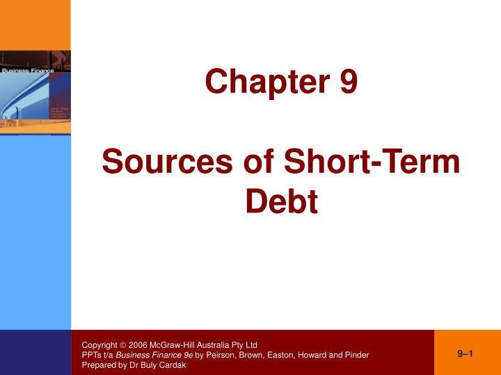 Chapter 9 sources of short term debt