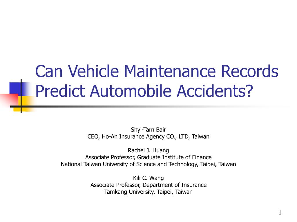 ppt can vehicle maintenance records predict automobile accidents