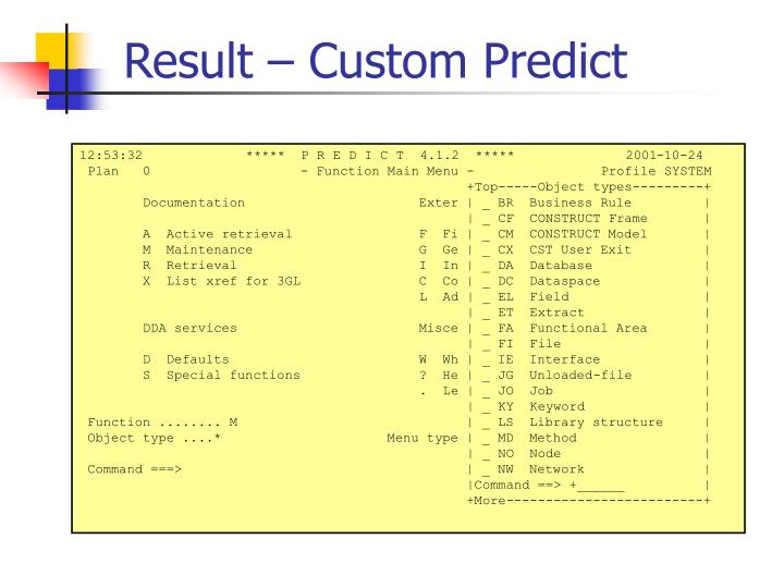Result – Custom Predict