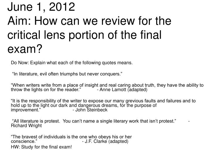 june 1 2012 aim how can we review for the critical lens portion of the final exam n.