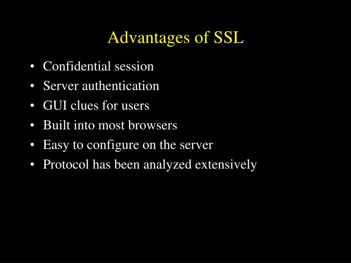 Advantages of SSL