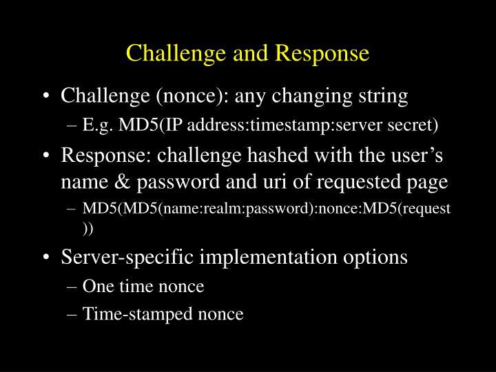Challenge and Response