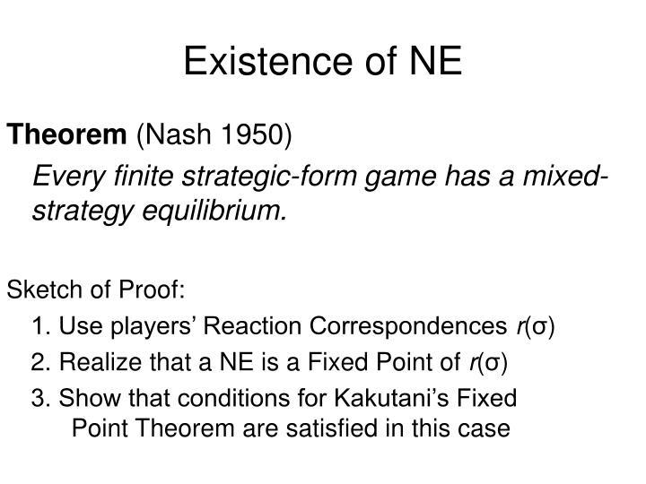 Existence of NE