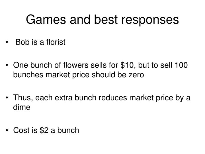Games and best responses