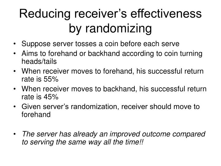 Reducing receiver's effectiveness by randomizing