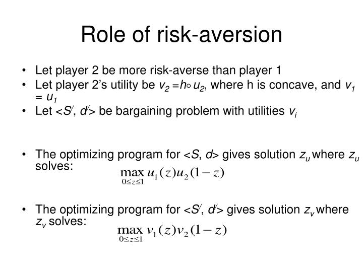 Role of risk-aversion