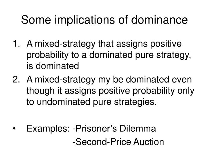 Some implications of dominance