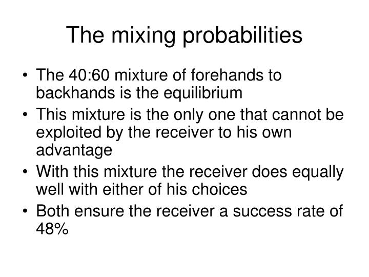 The mixing probabilities