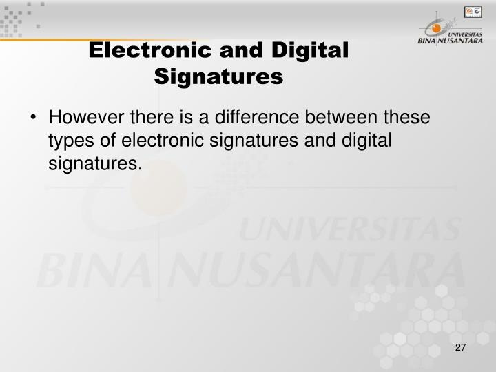 Electronic and Digital Signatures