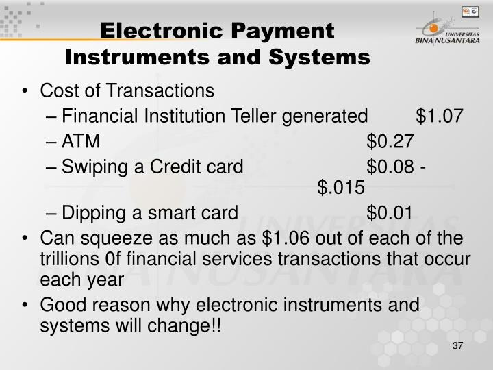 Electronic Payment Instruments and Systems