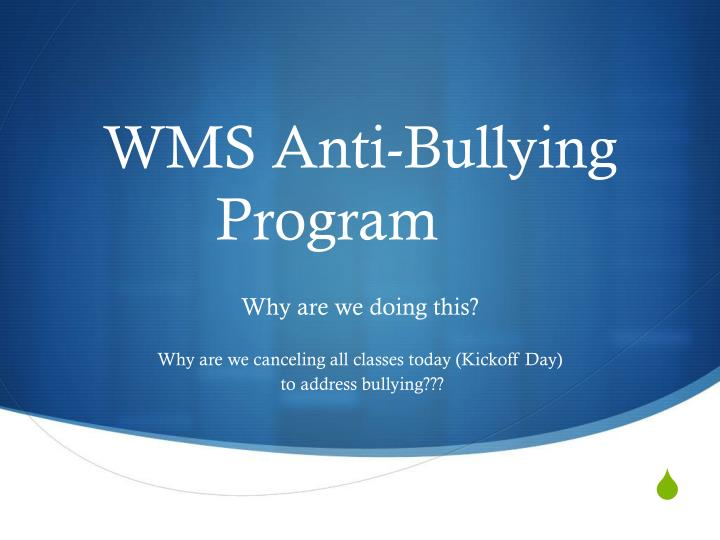 WMS Anti-Bullying Program
