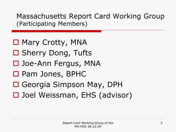 Massachusetts report card working group participating members
