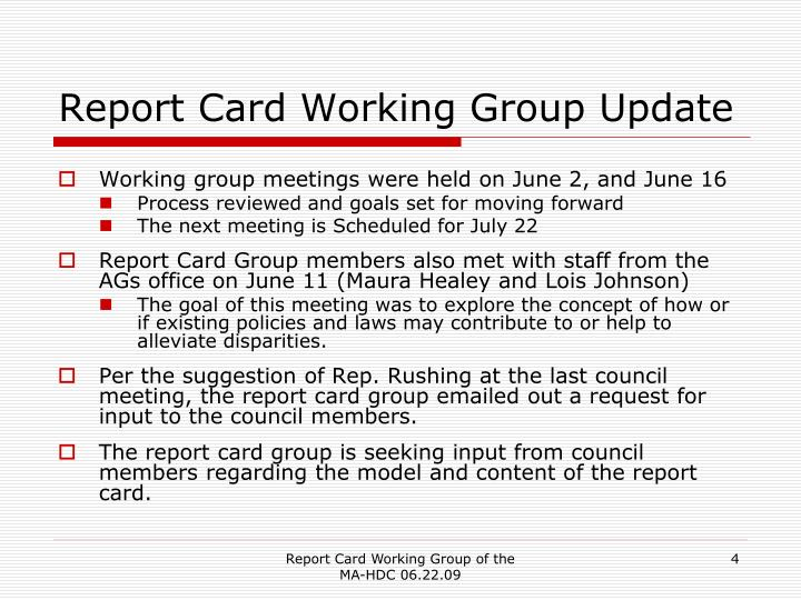 Report Card Working Group Update