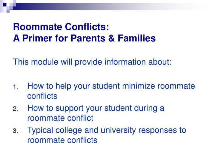 Roommate Conflicts: