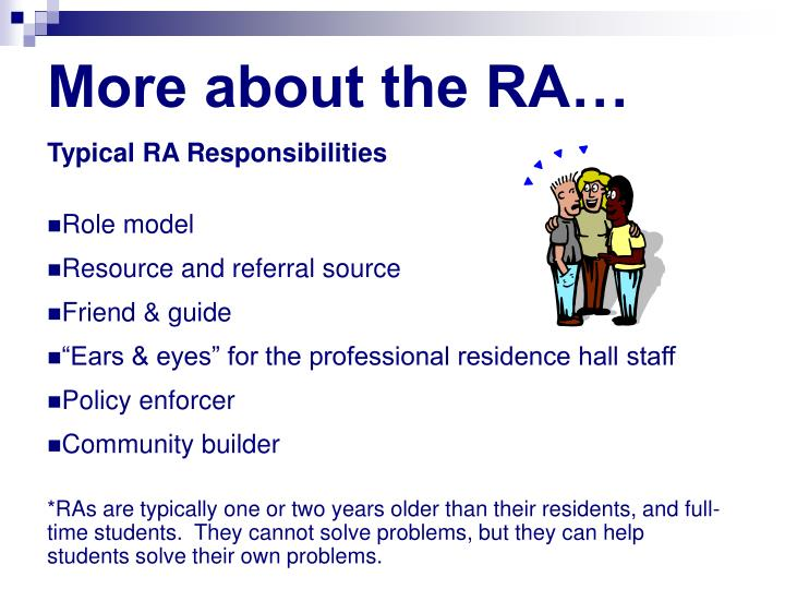 More about the RA…