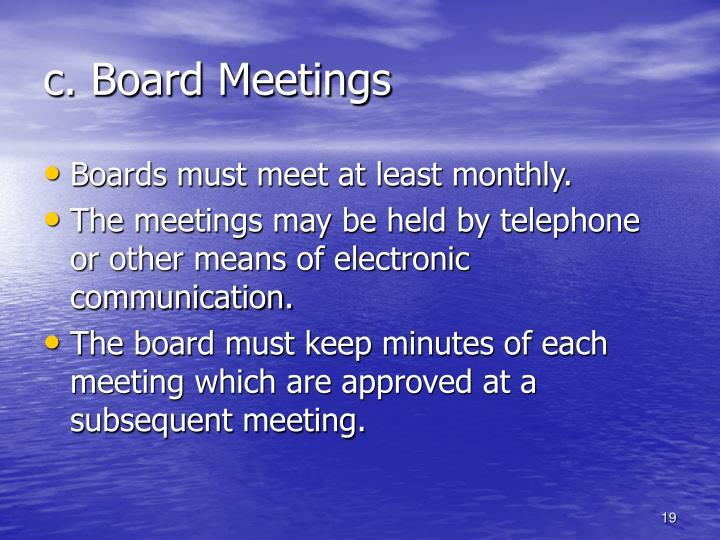 c. Board Meetings
