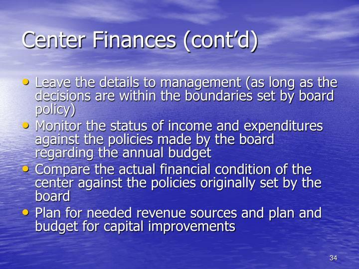 Center Finances (cont'd)