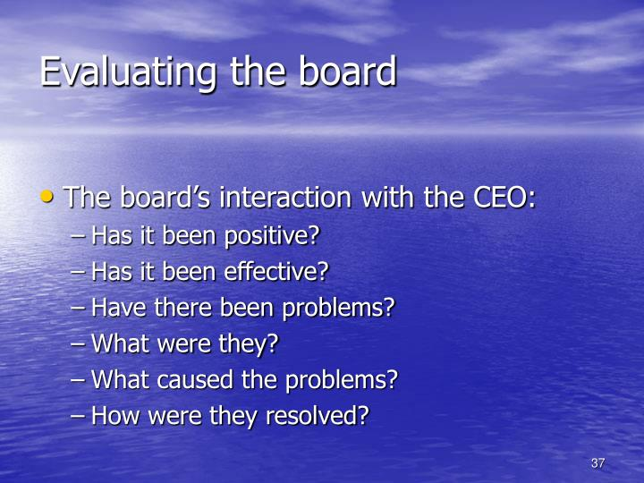 Evaluating the board