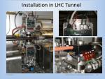 installation in lhc tunnel