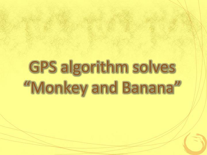 GPS algorithm solves