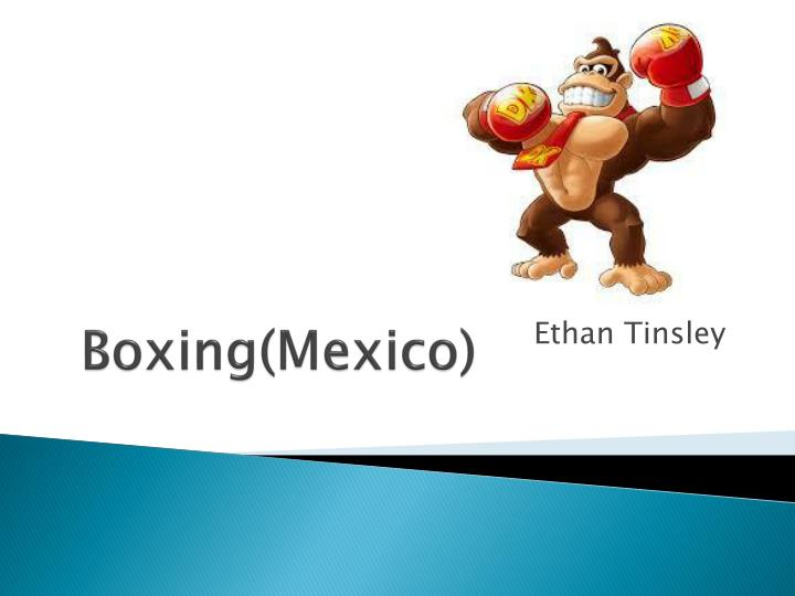 boxing mexico