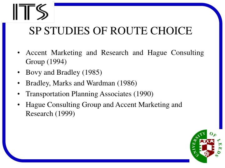 Sp studies of route choice