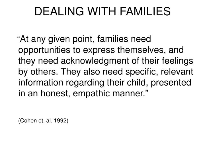 DEALING WITH FAMILIES