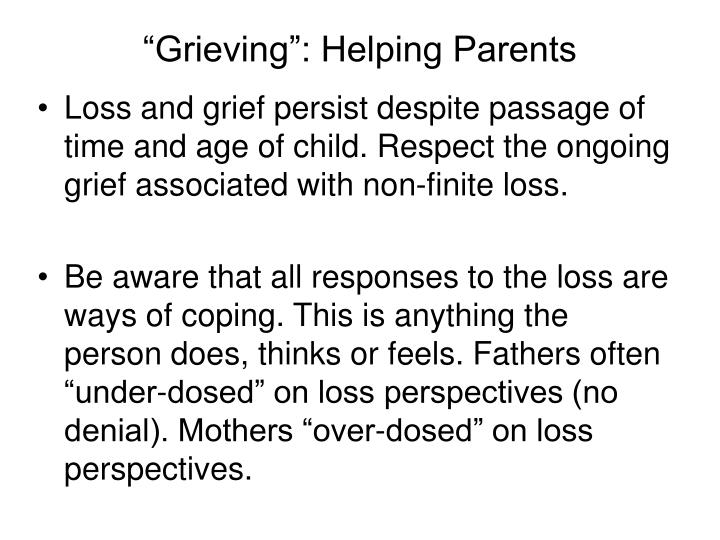 """Grieving"": Helping Parents"