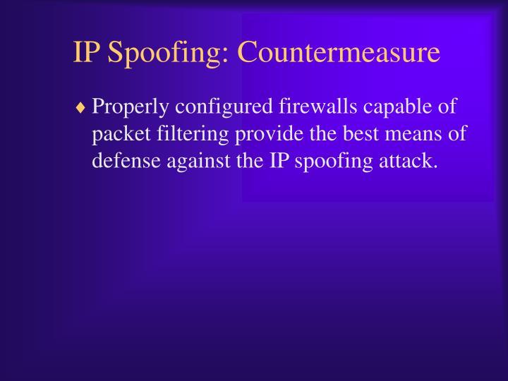 IP Spoofing: Countermeasure