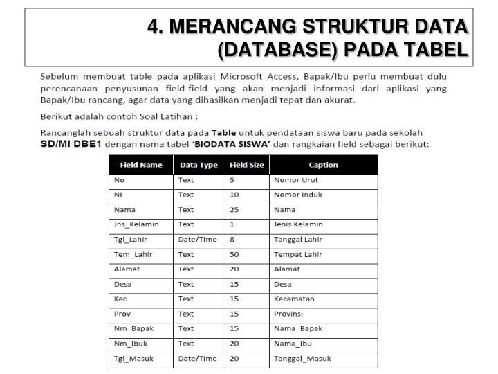 4. MERANCANG STRUKTUR DATA (DATABASE) PADA TABEL