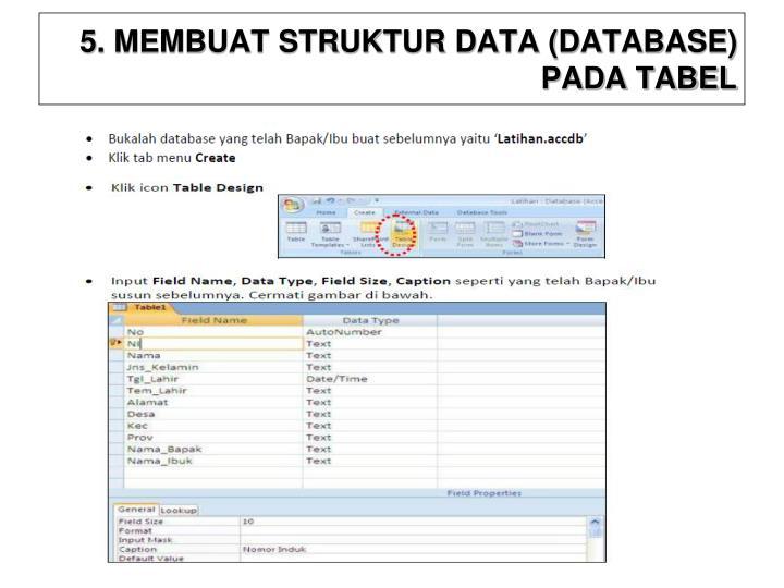 5. MEMBUAT STRUKTUR DATA (DATABASE) PADA TABEL