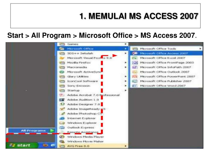 1. MEMULAI MS ACCESS 2007