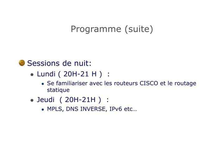 Programme (suite)