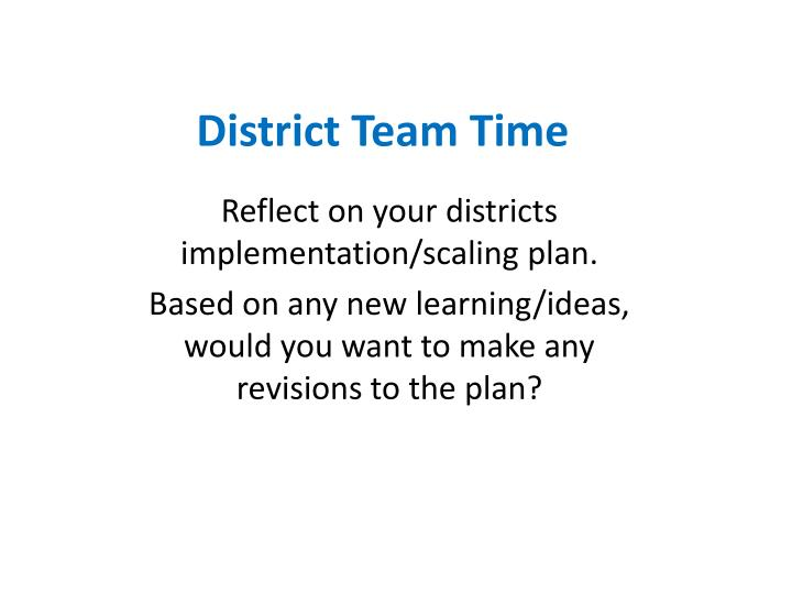 District Team Time