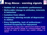 drug abuse warning signals