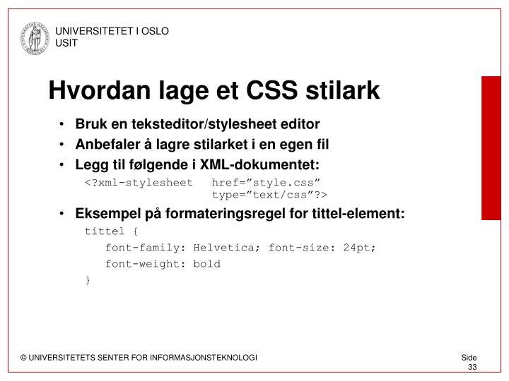 Hvordan lage et CSS stilark
