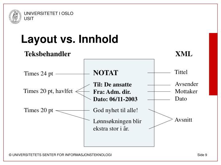 Layout vs. Innhold