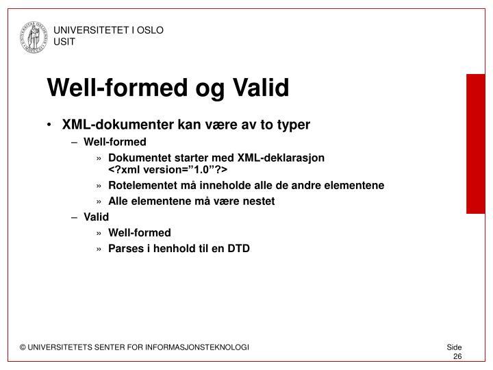 Well-formed og Valid