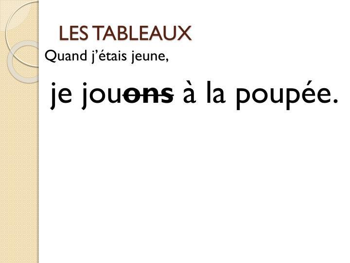 LES TABLEAUX