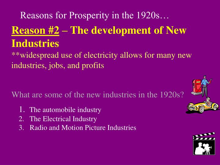 the main reasons why the 1920s were called the roaring twenties Reasons for prosperity in the 1920s 1 the automobile influencing the 1920s to be known as the roaring twenties why were people for prohibition.