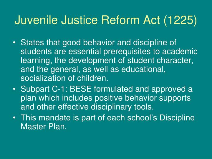 Juvenile Justice Reform Act (1225)