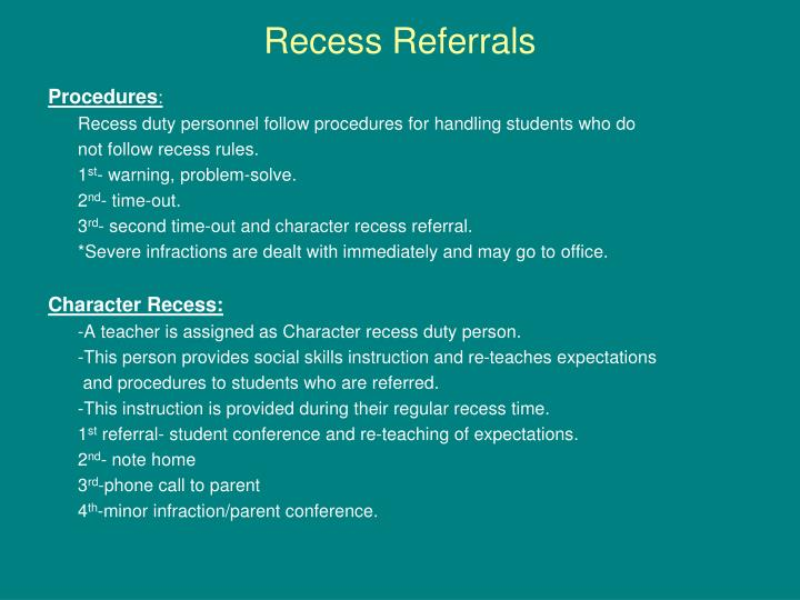 Recess Referrals